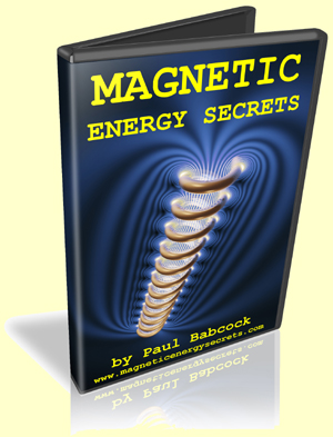 Magnetic Energy Secrets by Paul Babcock Combo Part 1 & 2